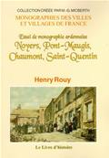Noyers, Pont-Maugis,Chaumont, Saint Quentin, Henry Rouy