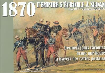 1870 L'Empire s'écroule à Sedan