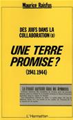 Une terre promise (1941-1944), Maurice Rajsfus
